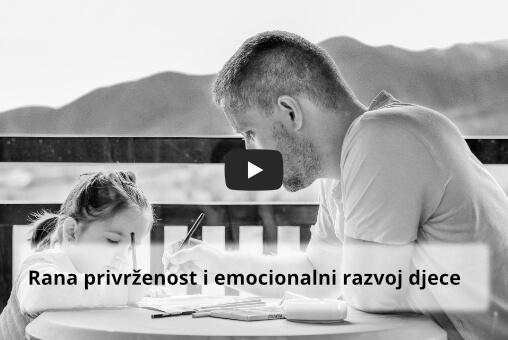 Rana privrženost i emocionalni razvoj djece